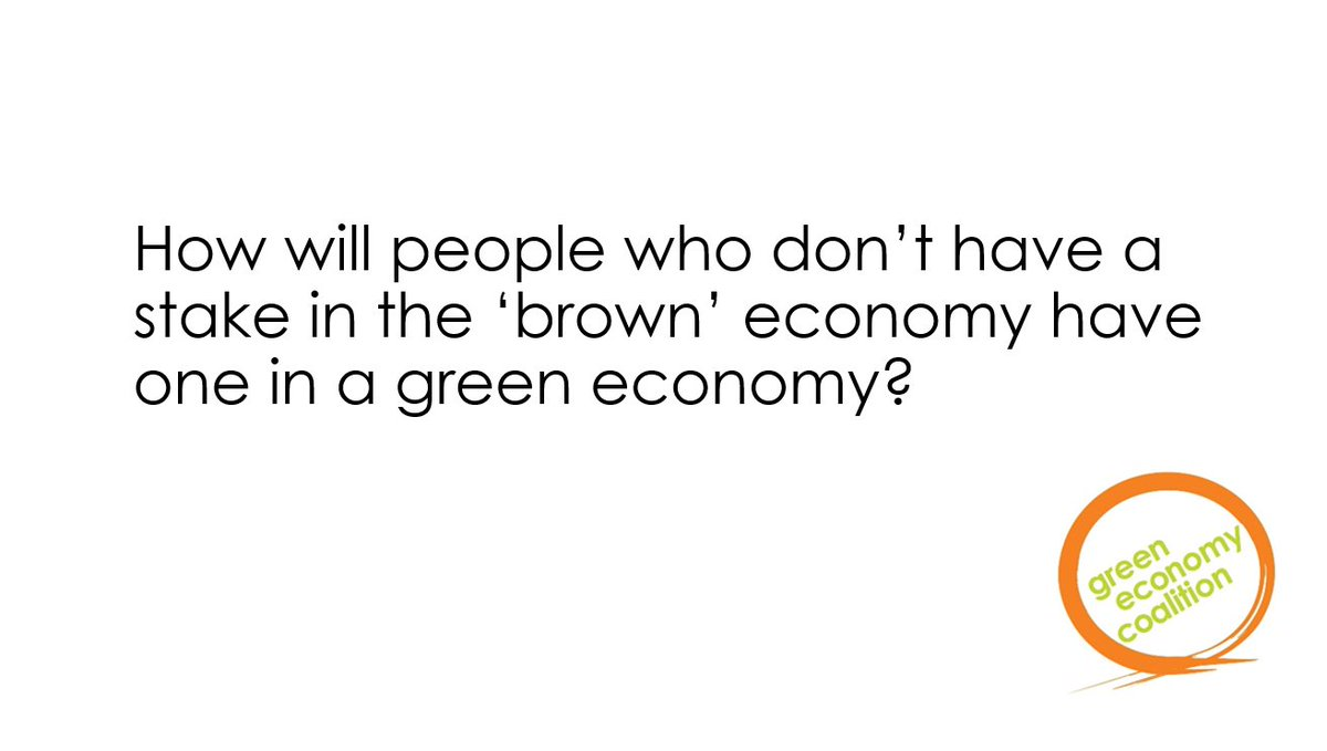 How will people who don't have a stake in the 'brown' economy have one in a green economy?@GECoalition #GlobalBPS https://t.co/HqOHiaWJ6b